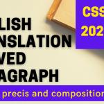 CSS 2021 English precis paper solved translation paragraph